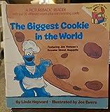 BIGGEST COOKIE WORLD (A Random House pictureback reader)