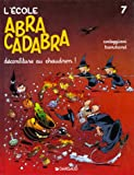 """Afficher """"L'école Abracadabra n° 7 Déconfiture au chaudron !"""""""