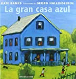 La Gran Casa Azul, Kate Banks and Banks - Hallesleben, 842613484X