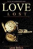 Love Lost (Love's Improbable Possibility Book 1)