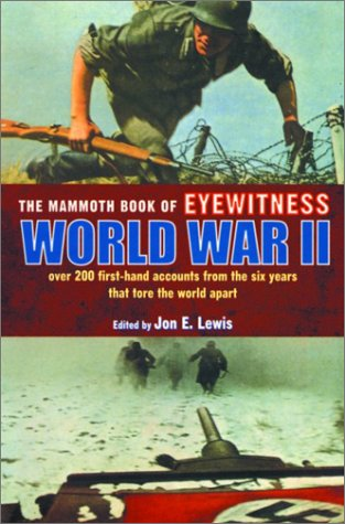 Read Online The Mammoth Book of Eyewitness World War II ebook