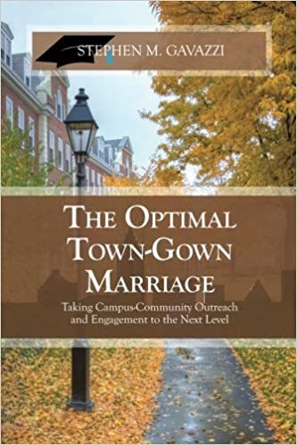 The Optimal Town-Gown Marriage: Taking Campus-Community Outreach and ...