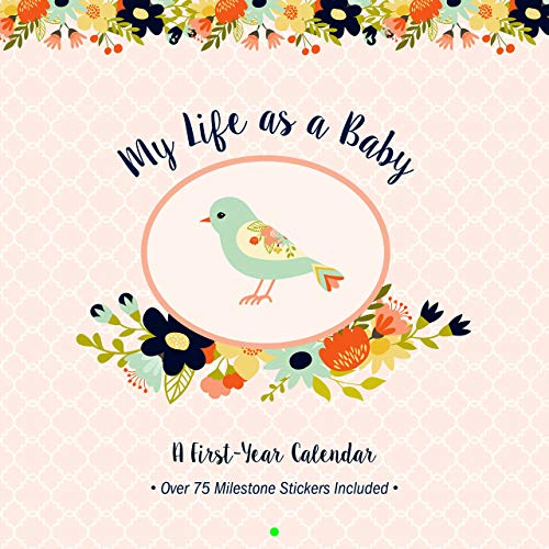 My Life as a Baby: A First-Year Calendar (Birds)