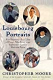 Front cover for the book Louisbourg Portraits by Christopher Moore