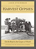 "The Harvest Gypsies: On the Road to ""the Grapes of Wrath"""