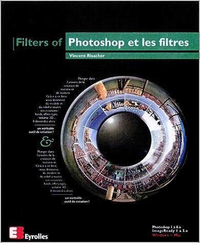 Lire Photoshop et les filtres epub pdf