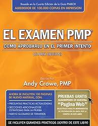 El examen PMP: Como aprobarlo en el primer intento (Spanish Edition)