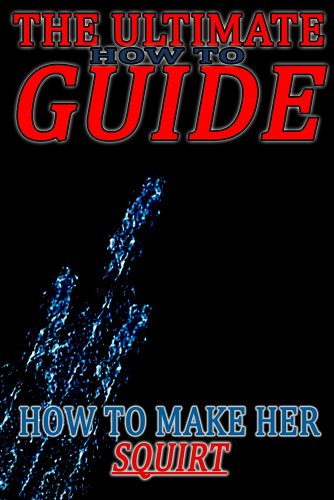 how-to-make-her-squirt
