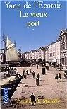 Le Vieux Port, tome 1