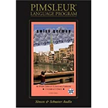 Swiss German: Learn to Speak and Understand Swiss German with Pimsleur Language Programs
