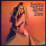 Brigitte Bardot Show (Vinyl)