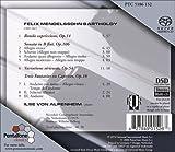 Mendelssohn: Rondo Capriccioso; Sonata In B flat, Variations serieuses, Trois Fantasies ou Caprices [SACD]