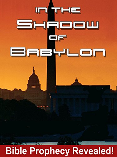 VHS : In the Shadow of Babylon - Bible Prophecy Revealed