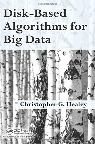 Disk-Based Algorithms for Big Data