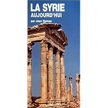 La Syrie aujourd'hui