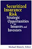 Securitized Insurance Risk, Himik, Michael, 0814404677