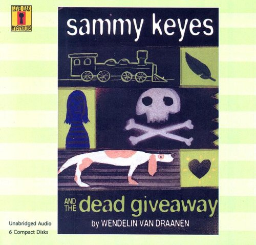 Sammy Keyes and the Dead Giveaway (6 CD Set) (Live Oak Mysteries)