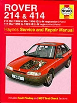rover 214 and 414 89 96 service and repair manual haynes service rh amazon com Rover 214 1991 Rover 400 1999
