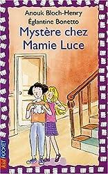 Mystère chez mamie Luce