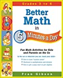 Better Math in 5 Minutes a Day, Francis Gibson, 0761524274