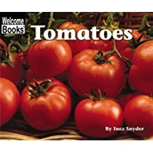 Tomatoes (Welcome Books)
