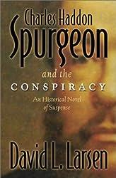 Charles Haddon Spurgeon and the Conspiracy