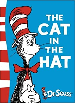 The Cat in the Hat: Green Back Book (Dr. Seuss - Green Back Book ...