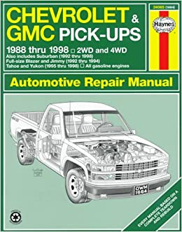 Chevrolet gmc pick ups automotive repair manual models covered chevrolet gmc pick ups automotive repair manual models covered chevrolet and gmc pick ups 1988 1998 suburban blazer jimmy tahoe and yukon fandeluxe Choice Image