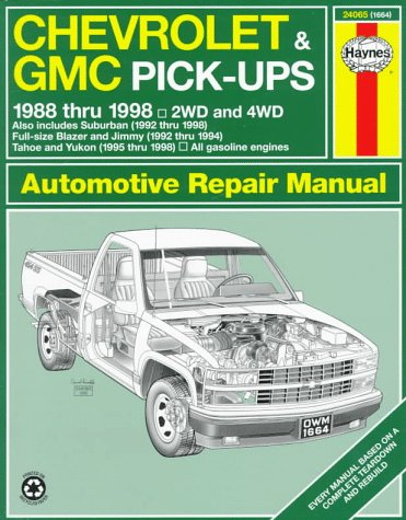Chevrolet & GMC Pick-ups Automotive Repair Manual: Models Covered: Chevrolet and GMC Pick-Ups, 1988-1998; Suburban, Blazer, Jimmy, Tahoe, and Yukon, 1992-1998 (Service Chevrolet Silverado Manual)