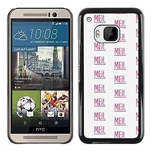 FECELL CITY // Duro Aluminio Pegatina PC Caso decorativo Funda Carcasa de Protección para HTC One M9 // Meh Text Pattern Pink Repetitive White