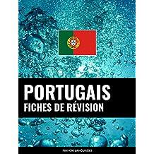 Fiches de révision en portugais: 800 fiches de révision essentielles portugais-français et français-portugais (French Edition)