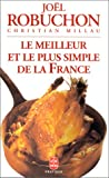 Le Meilleur and le Plus Simple de la France, Joel Robuchon and Christian Millau, 2253081795