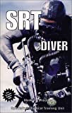 SRT Diver: A Guide for Special Response Teams
