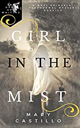 Girl in the Mist: A Paranomal Romantic Mystery Novella (The Dori O. Paranormal Mystery Series Book 2)