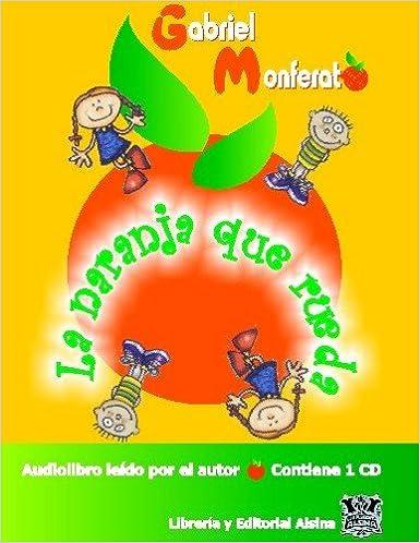 La Naranja que Rueda (Audio Libro) (Spanish) Audio CD – June 26, 2006