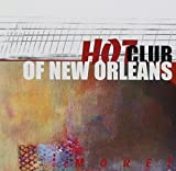 More! by Hot Club of New Orleans
