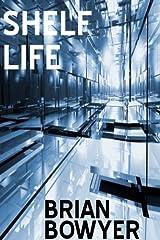 SHELF LIFE Kindle Edition