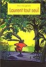 Laurent tout seul par Vaugelade