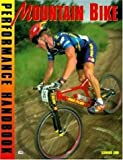 The Mountain Bike Performance Handbook, Lennard Zinn, 0933201958