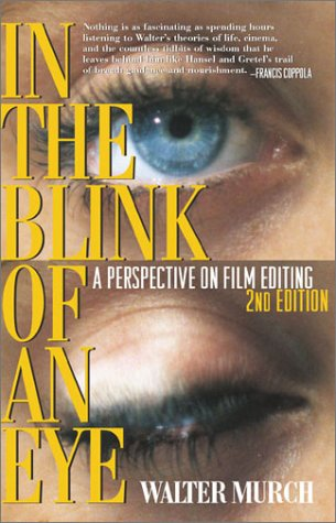 In the Blink of an Eye: A Perspective on Film Editing, 2nd Edition [Walter Murch] (Tapa Blanda)