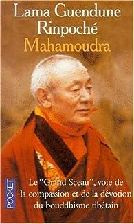 Mahamoudra par  Lama Guendune Rinpoché