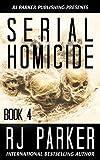 #8: Serial Homicide 4 (Notorious Serial Killers)