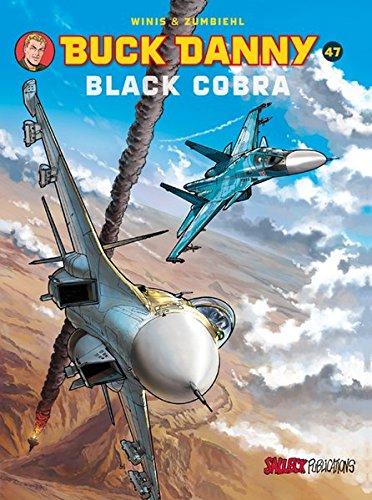Buck Danny Band 47: Black Cobra (Buck Danny Einzelband) Taschenbuch – 12. November 2013 Eckart Schott Frédéric Zumbiehl Francis Winis Salleck Publications