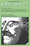 img - for The Middle Works of John Dewey, Volume 7, 1899 - 1924: Essays, Books Reviews, Encyclopedia Articles in the 1912-1914 Period, and Interest and Effort in Education (Collected Works of John Dewey) book / textbook / text book