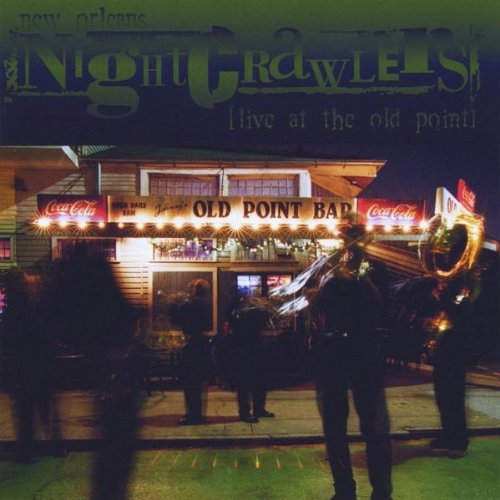 New Orleans Nightcrawlers live at the old point by CDBY