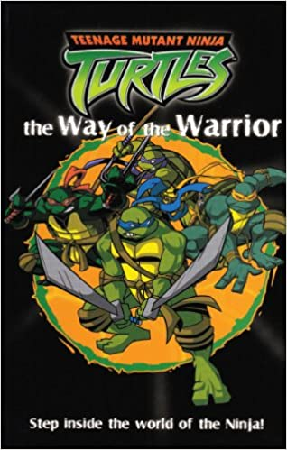 Way of the Warrior (Teenage Mutant Ninja Turtles): Amazon.es ...