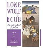 LONE WOLF & CUB T01 : EN ATTENDANT LA PLUIE