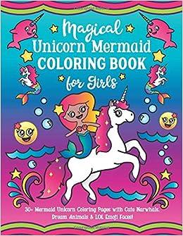 Magical Unicorn Mermaid Coloring Book For Girls 30 Mermaid