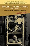 Pacific War Diary, 1942-1945, James J. Fahey, 061840080X