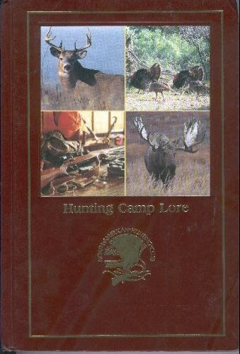 Hunting Camp Lore